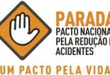PARADA – Pacto Nacional pela Redução de Acidentes – Um Pacto pela Vida